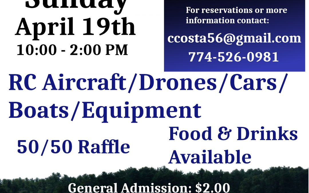 Bristol County RC Swap Meet – CANCELLED- Sunday April 19, 2020